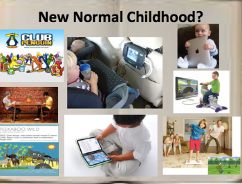 New Normal Childhood?